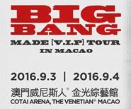 2016 BIGBANG MADE [V.I.P] TOUR in MACAO - $588