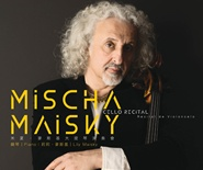 Mischa Maisky Cello Recital