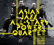5th Macau Jazz Week Opening Concert - Asian Jazz All-Star Power Quartet