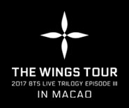 2017 BTS LIVE TRILOGY EPISODE III THE WINGS TOUR IN MACAO