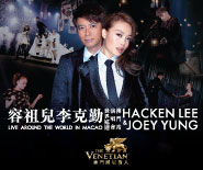 HACKEN LEE & JOEY YUNG LIVE AROUND THE WORLD IN MACAO