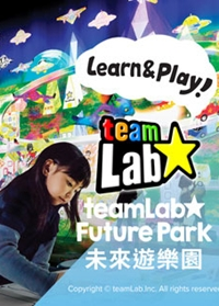 MGM - LEARN & PLAY! TEAMLAB FUTURE PARK