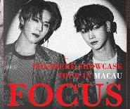 Jus2 <FOCUS>PREMIERE SHOWCASE TOUR in MACAU