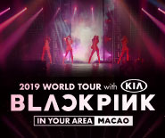 BLACKPINK 2019 WORLD TOUR with KIA [IN YOUR AREA] MACAO