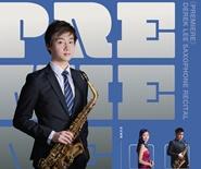 《Premiere》Derek Lee Saxophone Recital