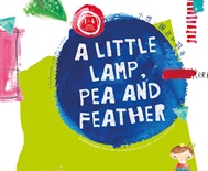 A Little Lamp, Pea and Feather — Children's Theatre Sharing Session
